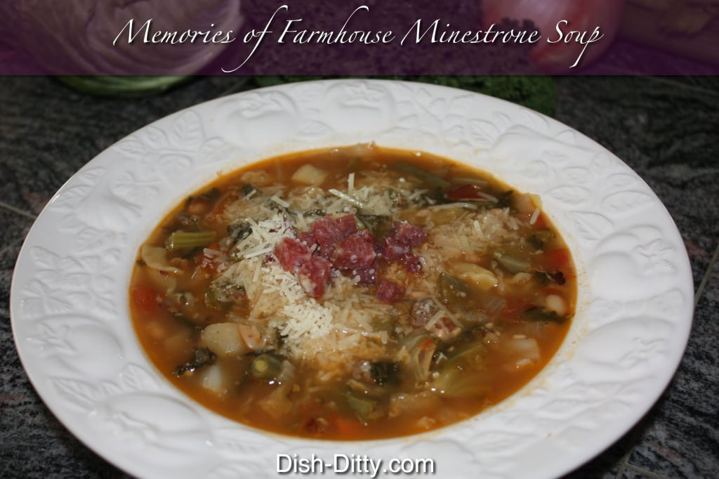 Memories of Farmhouse Minestrone Soup