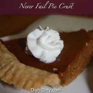 Never Fail Pie Crust