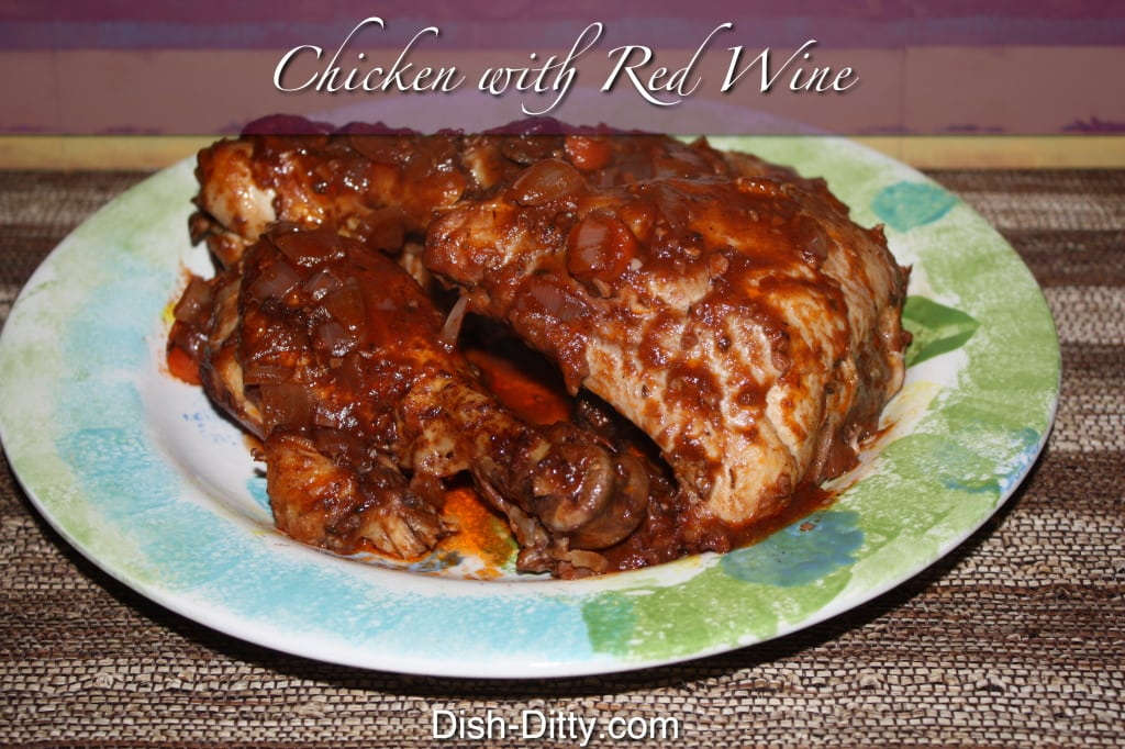 Chicken with Red Wine by Dish Ditty