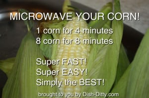 Microwave your Corn!