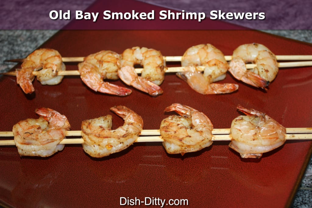 Old Bay Smoked Shrimp Skewers by Dish Ditty