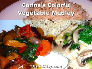 Corina's Colorful Vegetable Medley by Dish Ditty