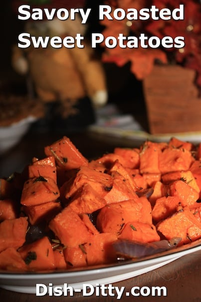 Savory Roasted Sweet Potatoes by Dish Ditty