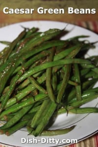 Caesar Green Beans by Dish Ditty