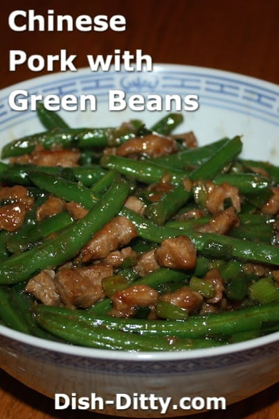 Chinese Pork with Green Beans by Dish Ditty
