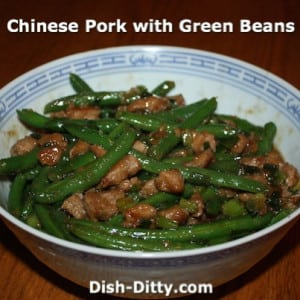 Chinese Pork with Green Beans