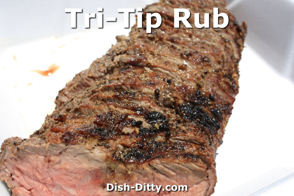 Tri-Tip Rub by Dish Ditty Recipes