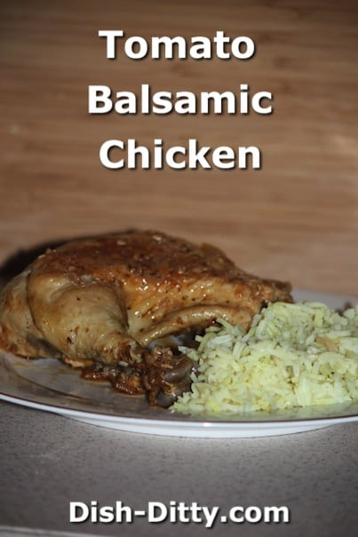 Tomato Balsamic Chicken by Dish Ditty Recipes