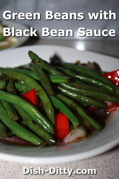 Green Beans with Black Bean Sauce by Dish Ditty Recipes