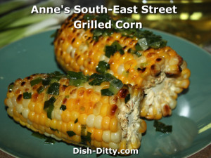 Anne's South-East Street Grilled Corn by Dish Ditty Recipes