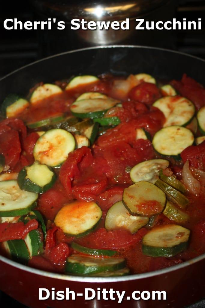 Cherri's Stewed Zucchini by Dish Ditty Recipes