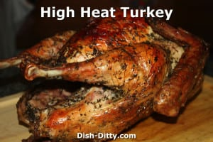 High Heat Turkey by Dish Ditty Recipes