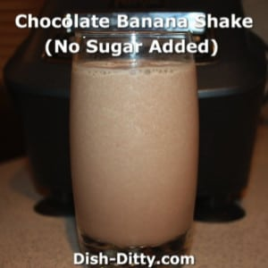 Chocolate Banana Shake (No sugar added)