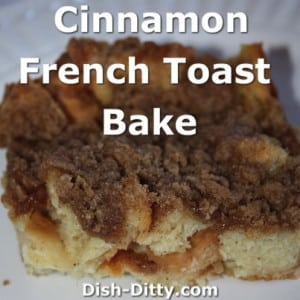 Cinnamon French Toast Bake
