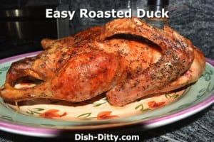 Easy Roasted Duck by Dish Ditty Recipes
