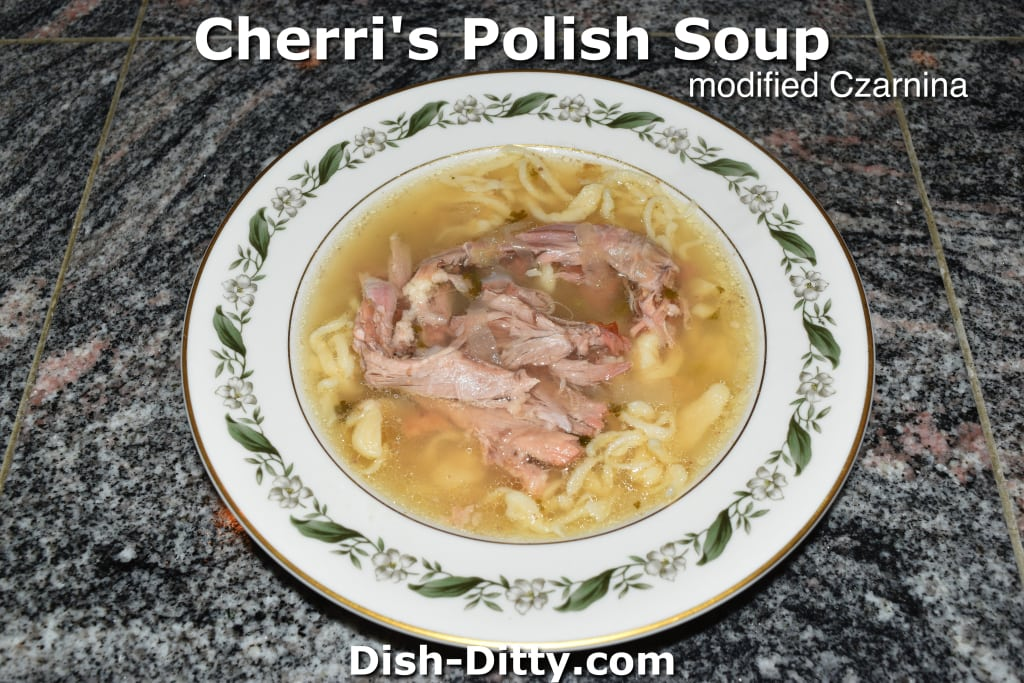 Cherri's Polish Soup (modified Czarnina) by Dish Ditty Recipes