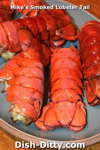 Mike's Smoked Lobster Tail by Dish Ditty Recipes