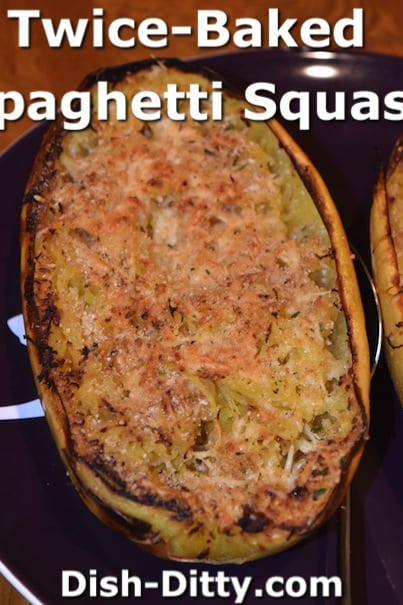 Twice Baked Spaghetti Squash by Dish Ditty Recipes