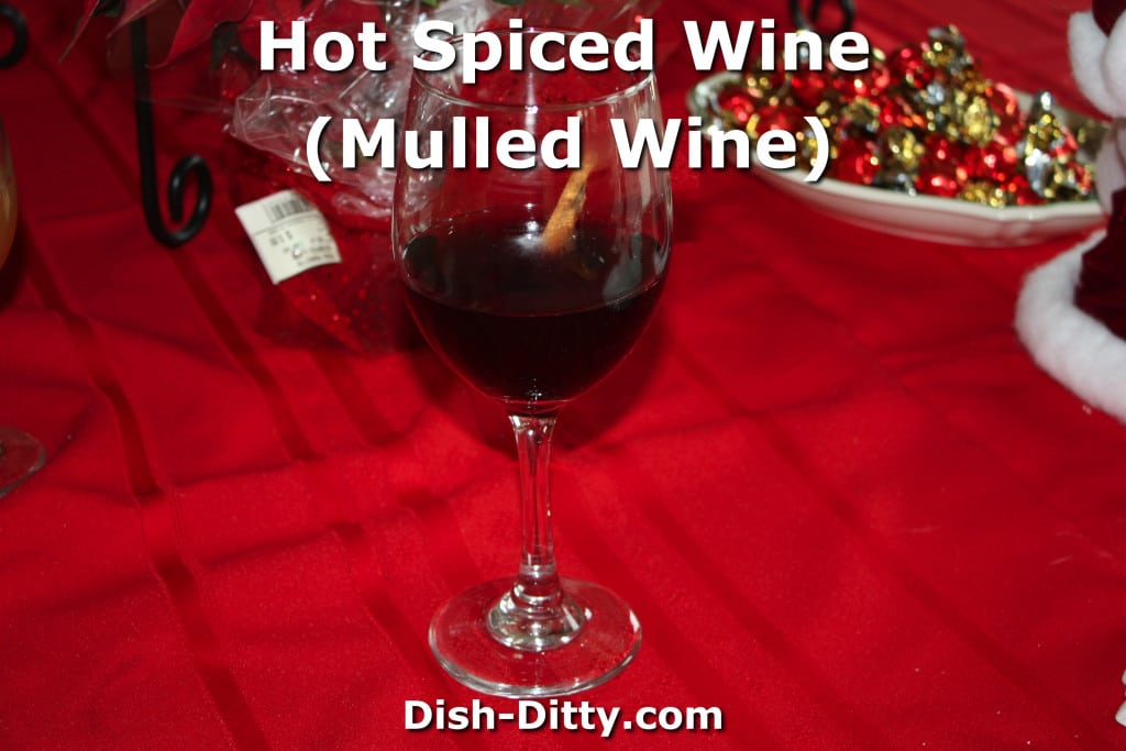 Hot Spiced Wine by Suz at Dish Ditty Recipes