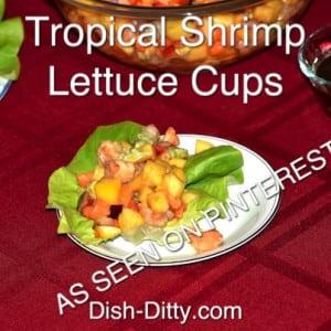 Tropical Shrimp Lettuce Cups (As Seen on Pinterest)