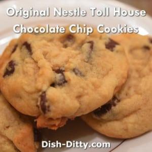 Original Nestle Toll House Chocolate Chip Cookies Recipe – Dish ...