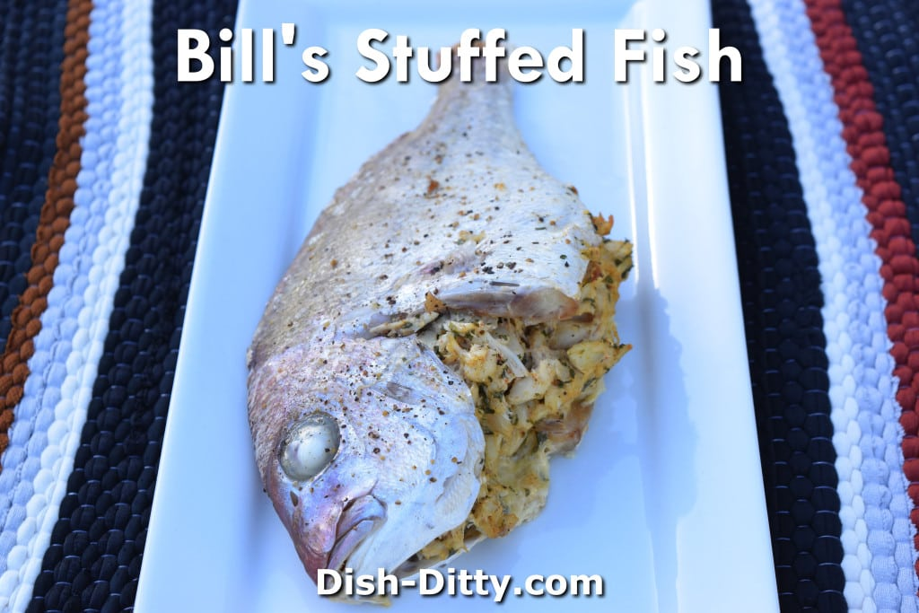 Bill's Stuffed Whole Fish Recipe by Dish Ditty Recipes