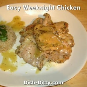 Easy Weeknight Chicken