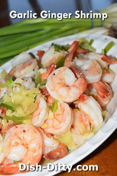 Sue's Garlic Ginger Shrimp Recipe by Dish Ditty Recipes