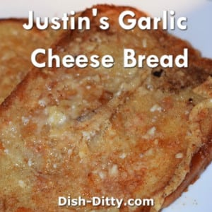 Justin's Garlic Cheese Bread