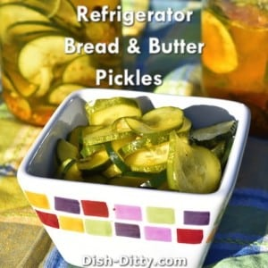 Refrigerator Bread & Butter Pickles