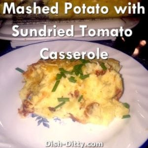 Baked Mashed Potatoes with Sun Dried Tomatoes