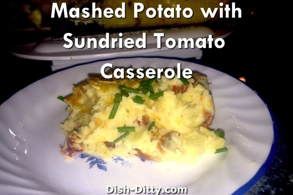 Baked Mashed Potatoes with Sun Dried Tomatoes Recipe by Dish Ditty Recipes