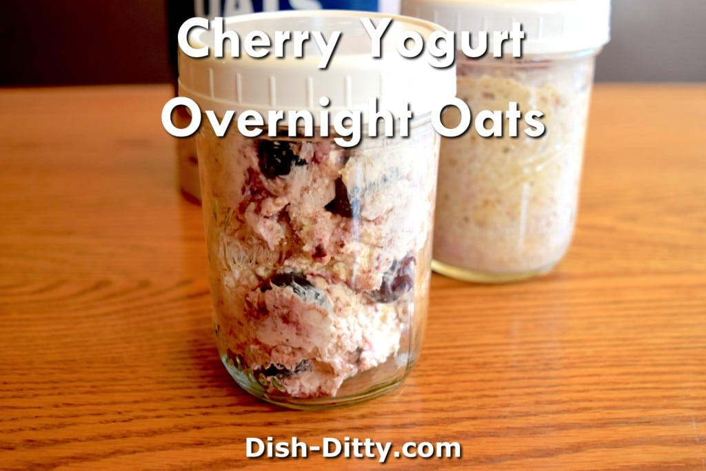 Tart Cherry & Yogurt Overnight Oats Recipe by Dish Ditty Recipes