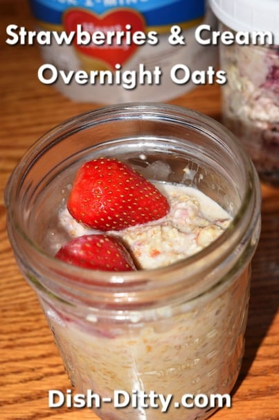 Strawberries & Cream Overnight Oats Recipe by Dish Ditty Recipes