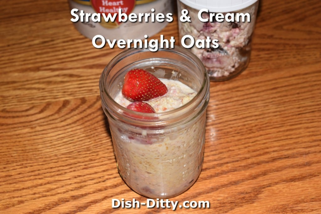 Strawberries & Cream Overnight Oats Recipe by Dish Ditty Recipes
