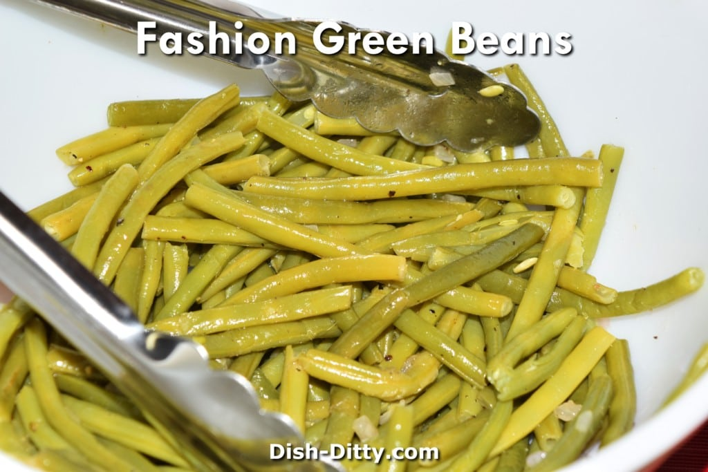 Fashion Green Beans Recipe by Dish Ditty Recipes