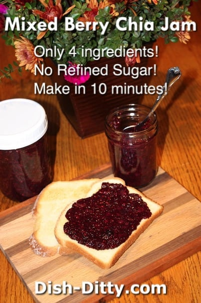 Mixed Berry Chia Jam Recipe by Dish Ditty Recipes