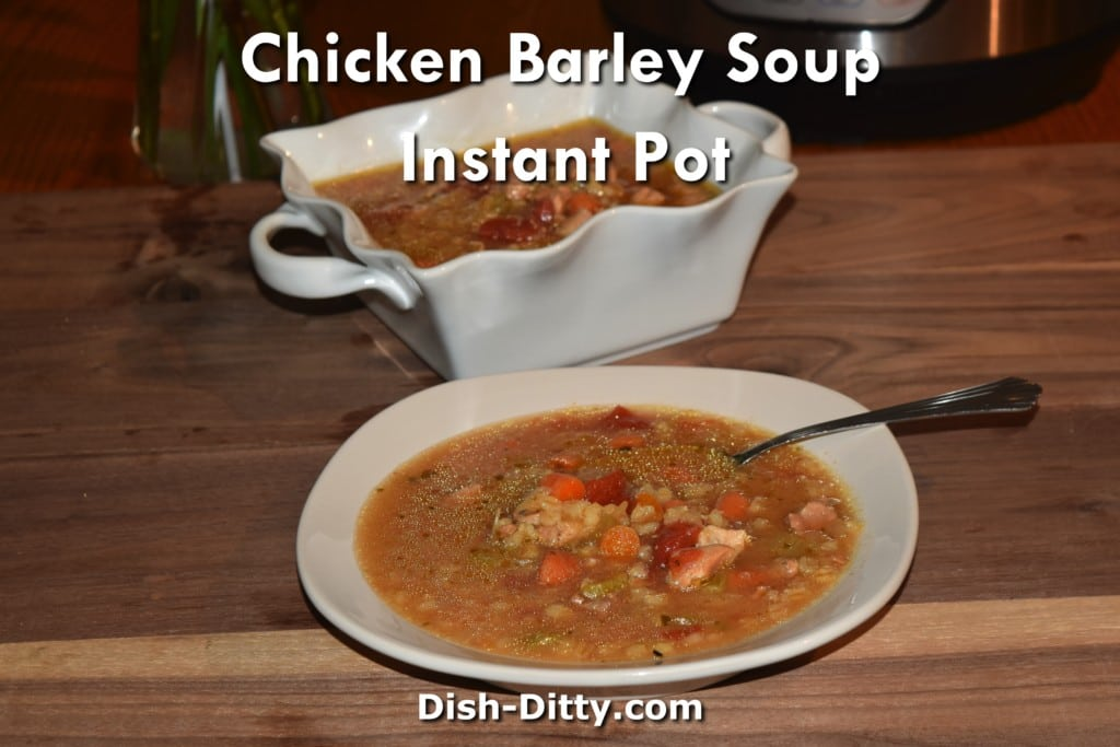 Chicken Barley Soup Instant Pot Recipe by Dish Ditty Recipes