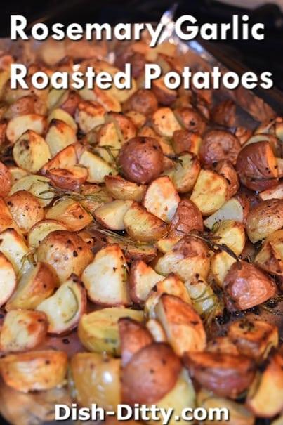 Rosemary Garlic Roasted Potatoes Recipe by Dish Ditty Recipes