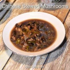 Chinese Stewed Mushrooms
