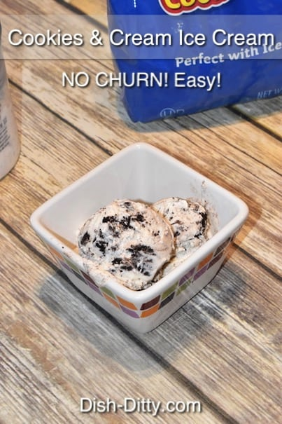 No Churn Cookies & Cream Ice Cream Recipe by Dish Ditty Recipes