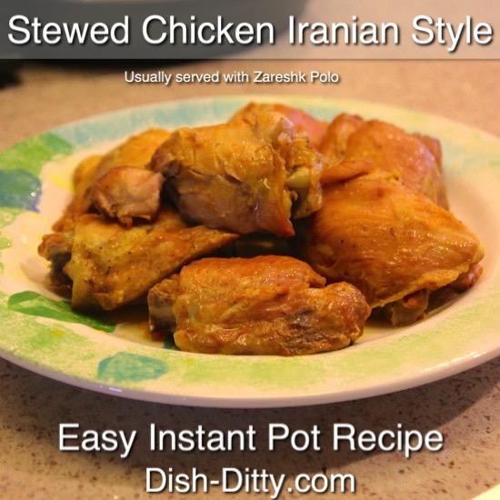 Stewed Chicken Iranian Style Recipe Dish Ditty Recipes