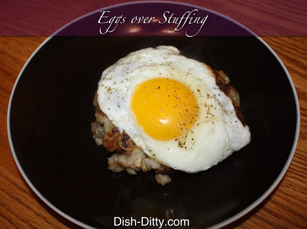 Eggs over Stuffing