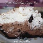 Triple Chocolate Cream Pie by Dish Ditty
