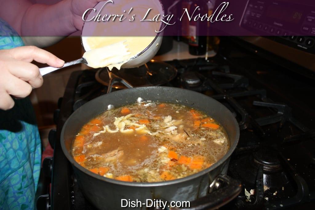 Cherri's Lazy Noodles