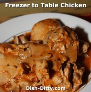 Freezer to Table Chicken