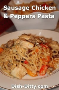 Sausage, Chicken & Peppers Pasta by Dish Ditty