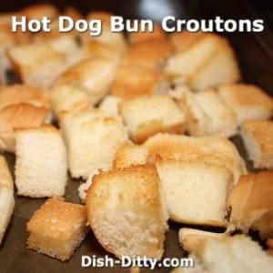 Hot Dog Bun Croutons