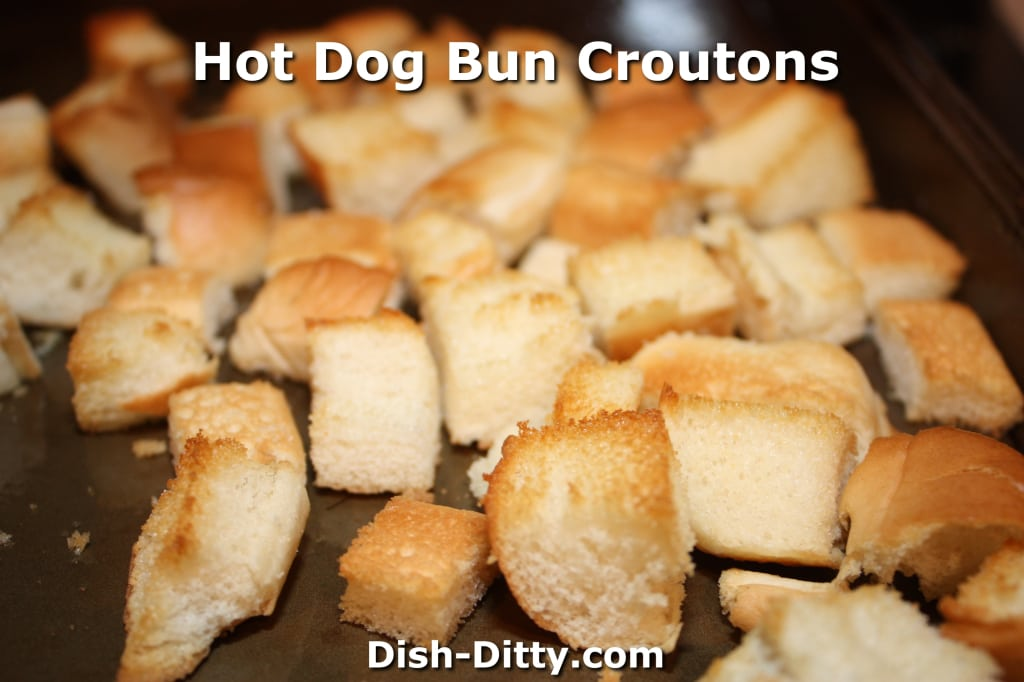 Hot Dog Bun Croutons by Dish Ditty