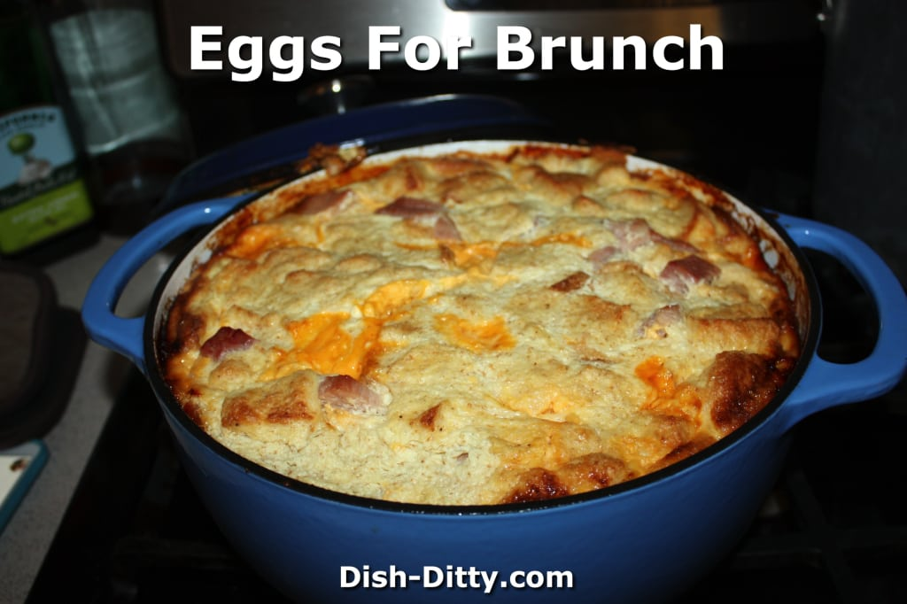 Cherri & Sharon's Eggs for Brunch by Dish Ditty Recipes